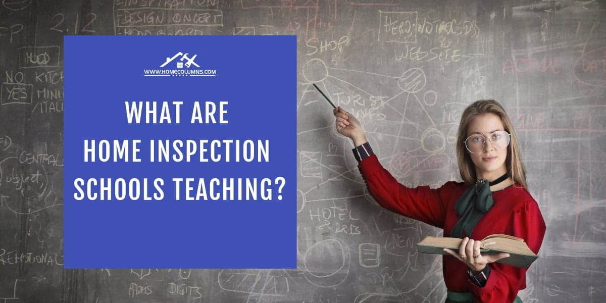 What are home inspection schools teaching