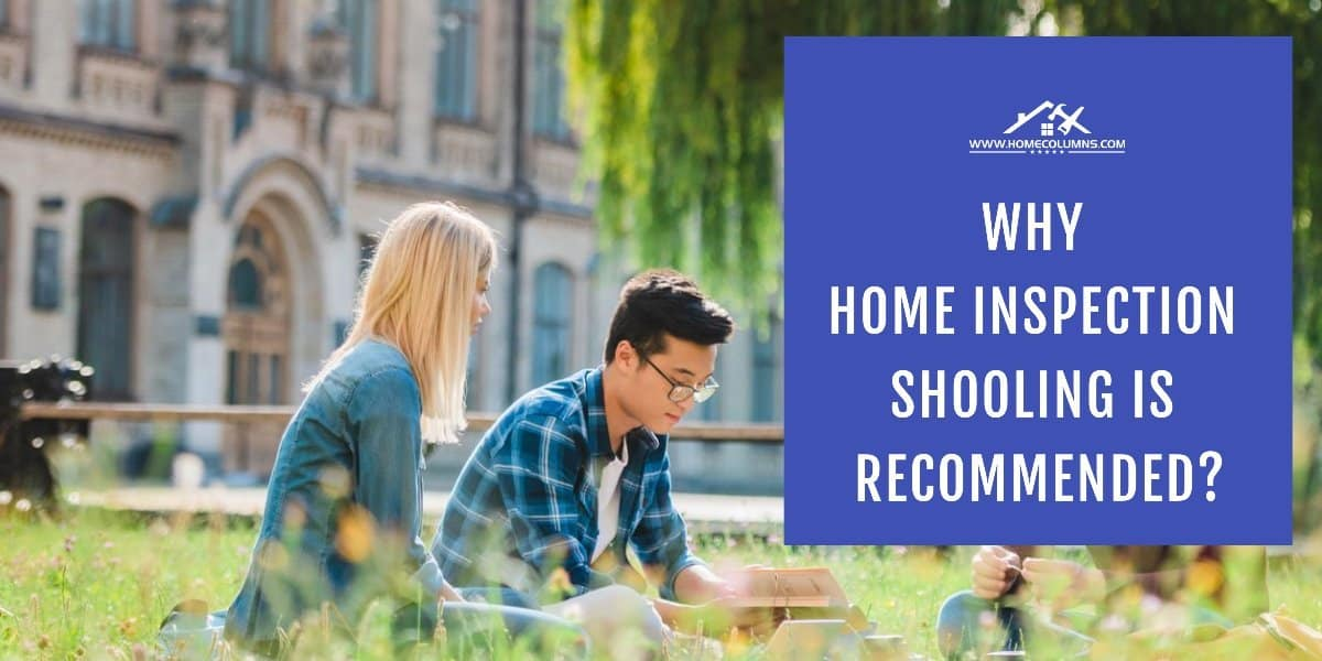 why do i need home inspection school