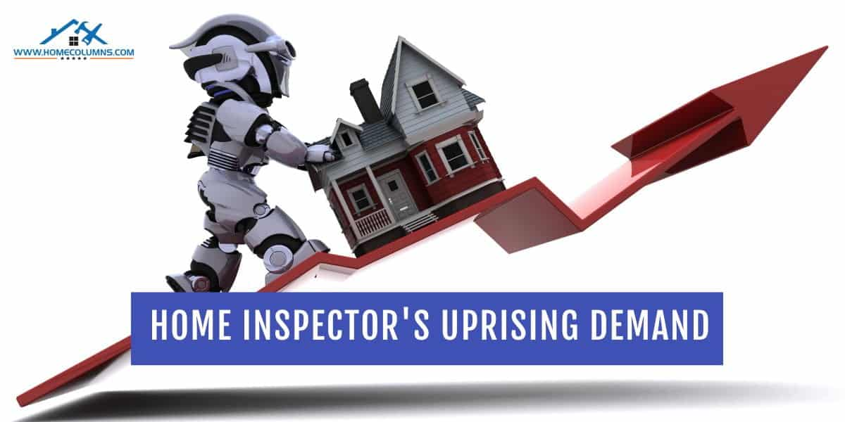 are home inspectors in high demand