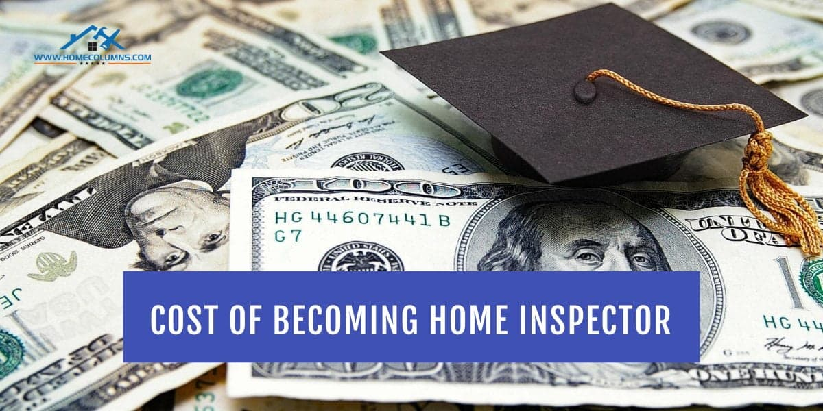 how much does it cost to become a home inspector (2)