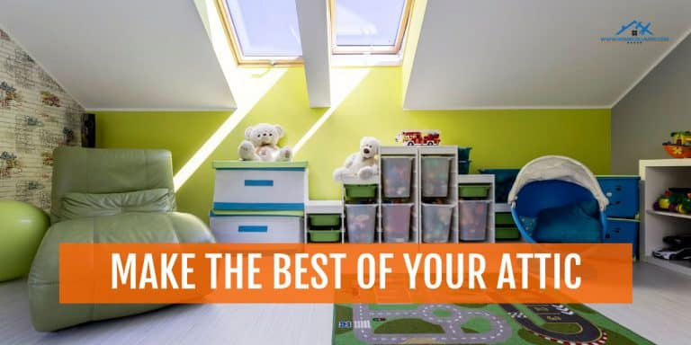 make the best use of your attic